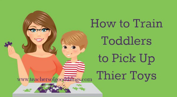 Use these proven steps to train your toddler to pick up their toys.