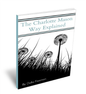 The Charlotte Mason Way Explained ebook www.teachersofgoodthings.com