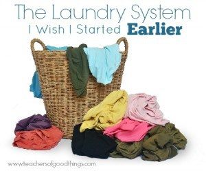 The Laundry System I Wish I Started Earlier www.teachersofgoodthings.com.jpg