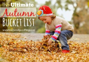 The Ultimate Autumn Bucket List | www.teachersofgoodthings.com