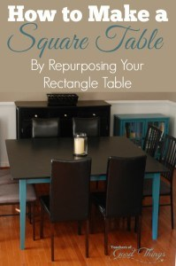 How to Make a Square Table By Repurposing Your Rectangle Table | www.teachersofgoodthings.com