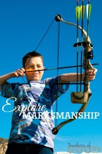 Explore Marksmanship - Part of the 31 Days of Exploring Free Afternoon Activities | www.teachersofgoodthings.com